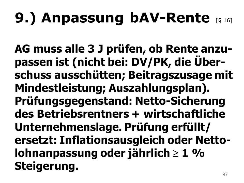 9.) Anpassung bAV-Rente [§ 16]